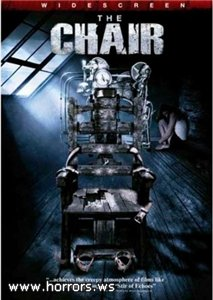 Стул / The Chair (2007)