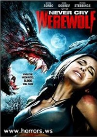 Оборотень / Never Cry Werewolf (2008)