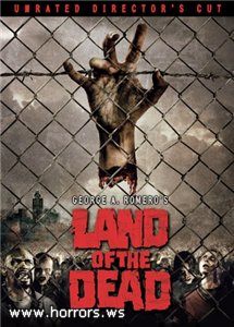 Земля мертвых / Land of the Dead [Unrated Director's Cut] (2005)