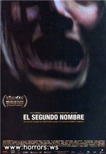 Второе имя / El Segundo Nombre / Second name (2002)
