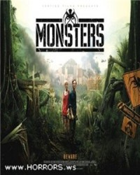 Монстры / Monsters (2010)