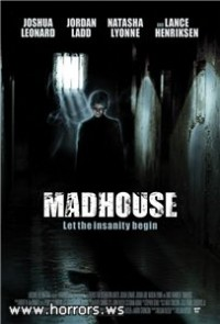 Дом страха / Madhouse (2004)