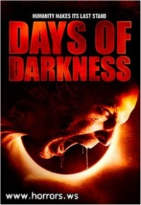 Темные времена / Days of Darkness (2007)