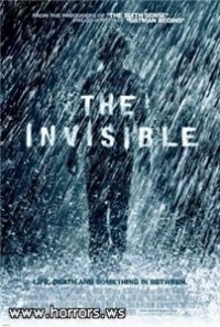Невидимый / The Invisible (2007)