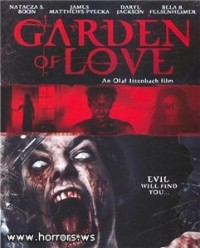 Сад Любви / Garden of Love / The Haunting of Rebecca Verlaine (2003)