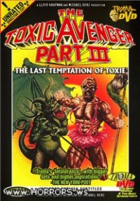 Токсичный мститель 3 / The Toxic Avenger Part III: The Last Temptation of Toxie (1989)