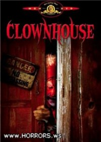 Дом клоунов / Clownhouse (1989)