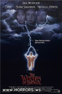 Иствикские Ведьмы / The Witches of Eastwick (1987)