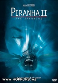 Пираньи 2: Нерест / Piranha Part Two: The Spawning (1981)