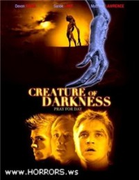 Слуга тьмы / Creature of Darkness (2009)