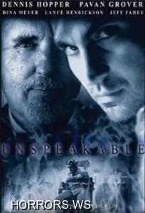 Непередаваемый словами / Unspeakable (2002)