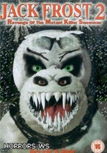 Снеговик 2 / Jack Frost 2: Revenge of the Mutant Killer Snowman (2000)