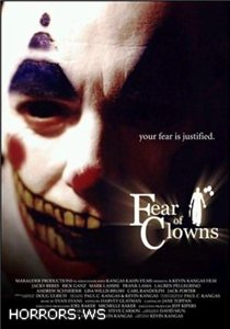 Страх клоунов / Fear of Clowns (2004)