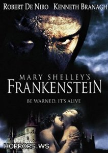 Франкенштейн Мэри Шелли / Frankenstein / Mary Shelley's Frankenstein (1994)