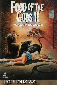 Пища богов 2 / Food of the Gods II (1989)