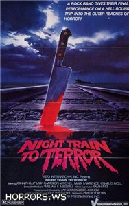 Поезд страха / Night Train To Terror (1985)