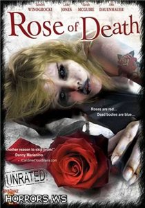 Роза смерти / Rose of Death (2007)