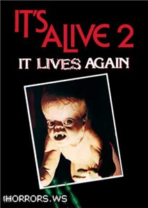 Оно Живо Снова / Оно Живое Снова / Выродок 2 / It's Alive 2: It Lives Again (1978)
