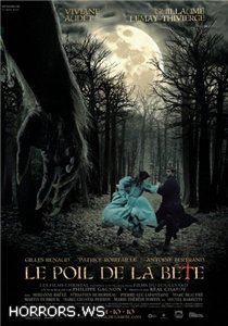 Шерсть зверя / The Hair Of The Beast / Le poil de la bete (2010)