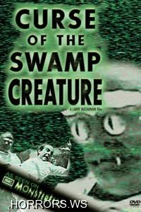 Проклятие болотной твари / Curse of the swamp creature (1966)