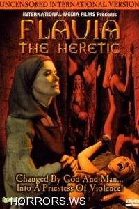 Флавия - еретичка / Flavia, la monaca musulmana / Flavia the Heretic (1974)