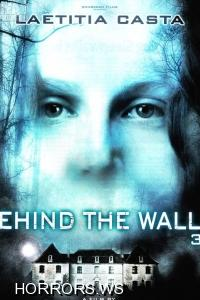 Кошмар за стеной 3D / Derriere les murs / Behind The Walls 3D (2011)