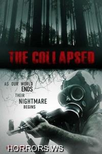 Коллапс / The Collapsed (2011)