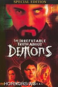 Невероятная правда о демонах / The Irrefutable Truth About Demons (2000)