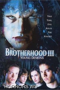 Братство 3: Юные демоны / Brotherhood III: Young Demons (2002)