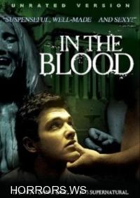 В крови / In The Blood (2006)