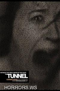 Туннель / The Tunnel (2011)