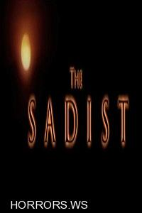 Садист / The Sadist (2011)