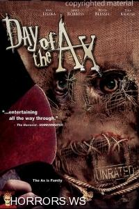 День топора / Day of the Ax (2007)