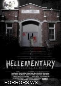 Азбука ада / Hellementary: An Education in Death (2009)