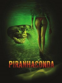Пираньяконда / Piranhaconda